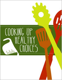 Cooking healthy choices guide.