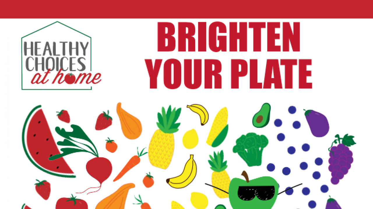 picture of first Healthy Choices at Home Newsletter (Brighten Your Plate)